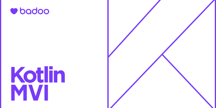 Современная MVI-архитектура на базе Kotlin